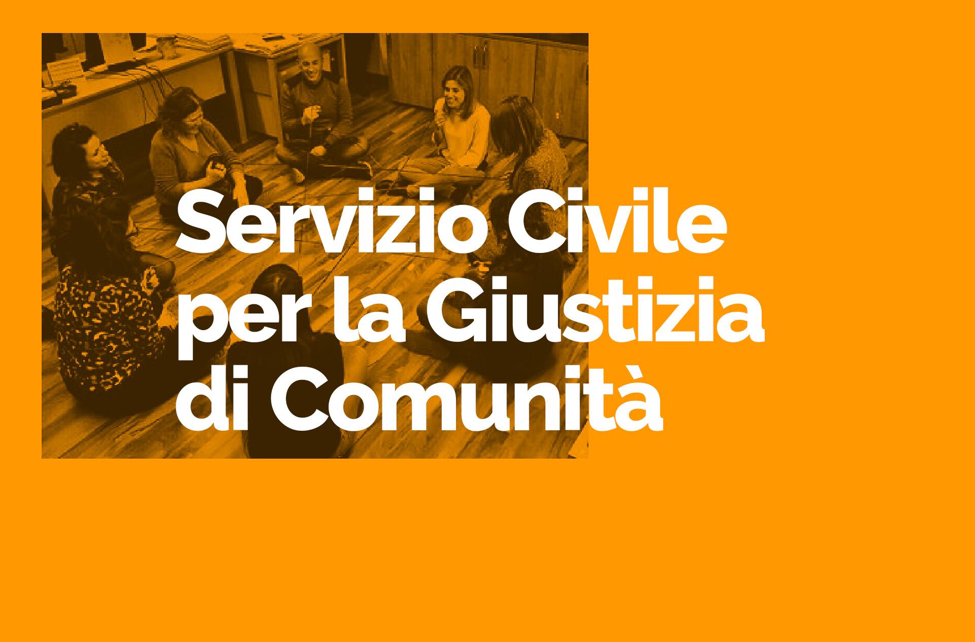 Progetti di servizio civile per la Giustizia di Comunità - 2021 2022